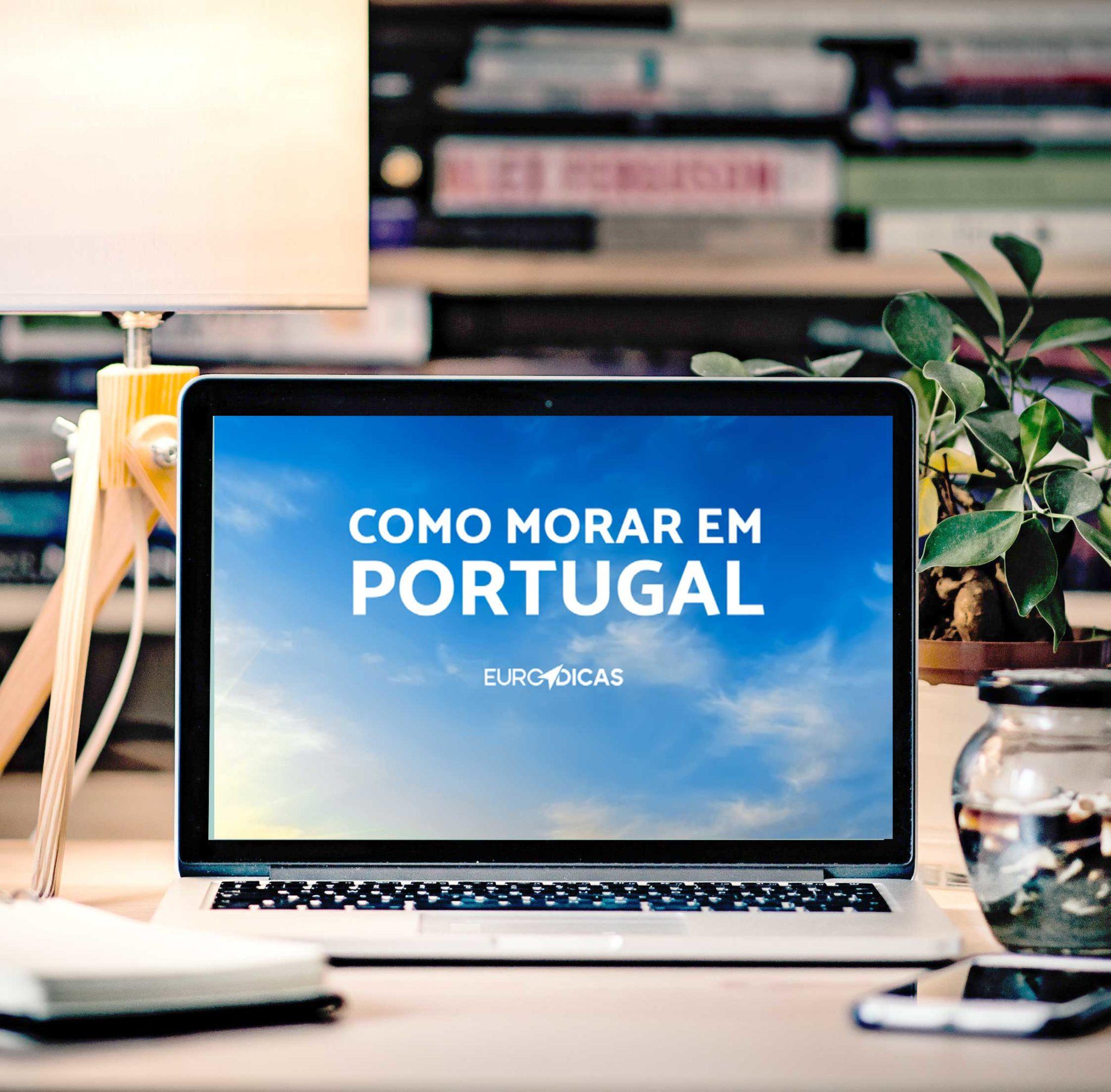 Ebook Como Morar em Portugal 2021